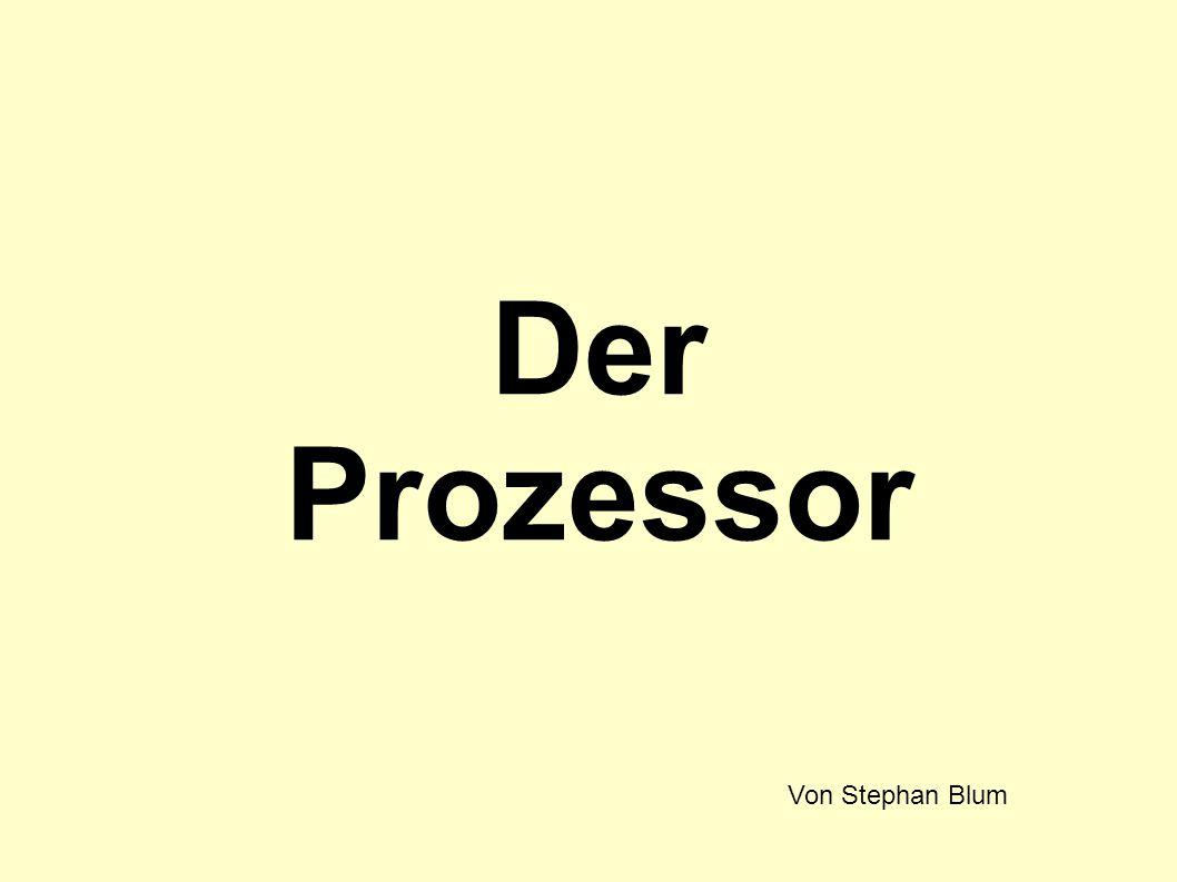Der Prozessor Von Stephan Blum