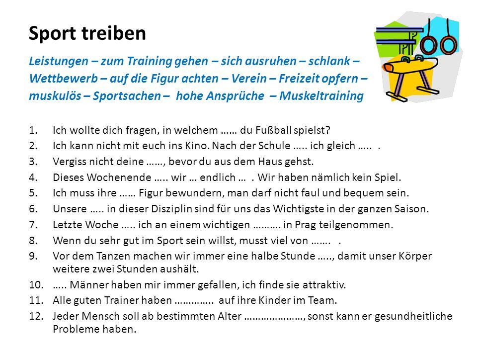 """Sport treiben Warum treibt man Sport.Konjunktion """"damit → """"um …zu jedes Turnier gewinnen 1."""