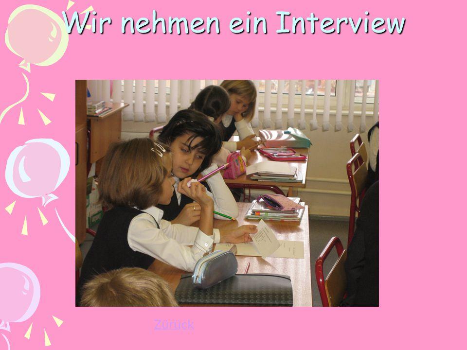 Wir nehmen ein Interview Zürück