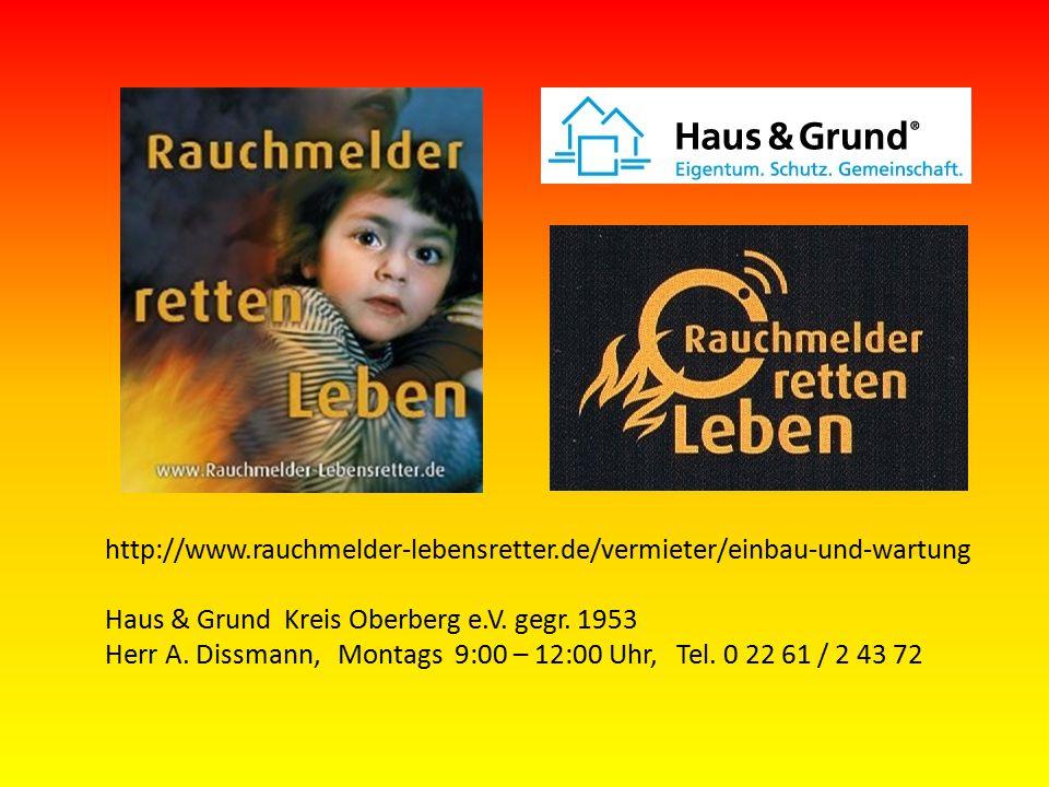 http://www.rauchmelder-lebensretter.de/vermieter/einbau-und-wartung Haus & Grund Kreis Oberberg e.V.