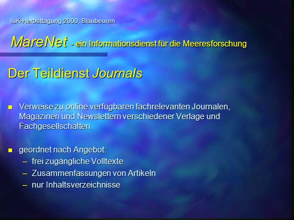 IuK-Herbsttagung 2000, Blaubeuren MareNet - ein Informationsdienst für die Meeresforschung Der Teildienst Journals n Verweise zu online verfügbaren fa