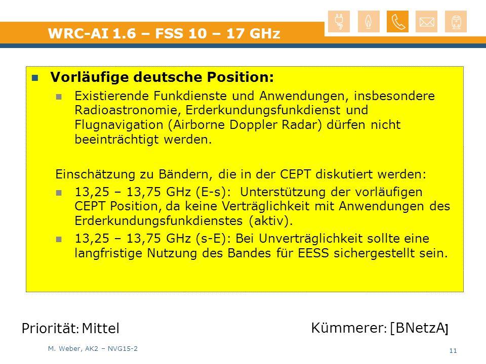M. Weber, AK2 – NVG15-2 Vorläufige deutsche Position: Existierende Funkdienste und Anwendungen, insbesondere Radioastronomie, Erderkundungsfunkdienst