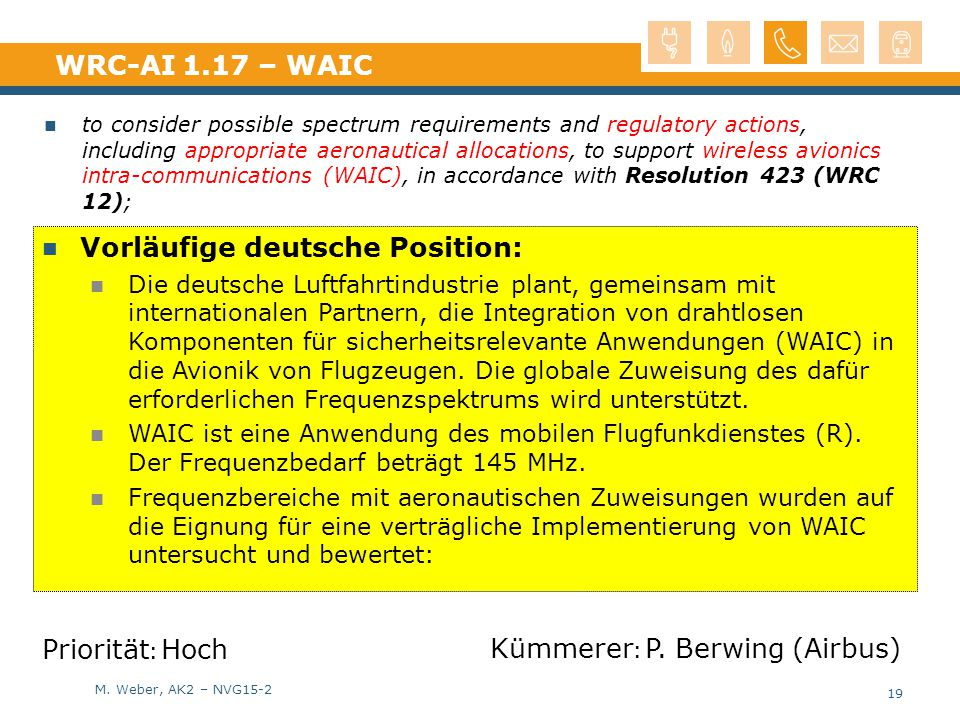 M. Weber, AK2 – NVG15-2 WRC-AI 1.17 – WAIC to consider possible spectrum requirements and regulatory actions, including appropriate aeronautical alloc
