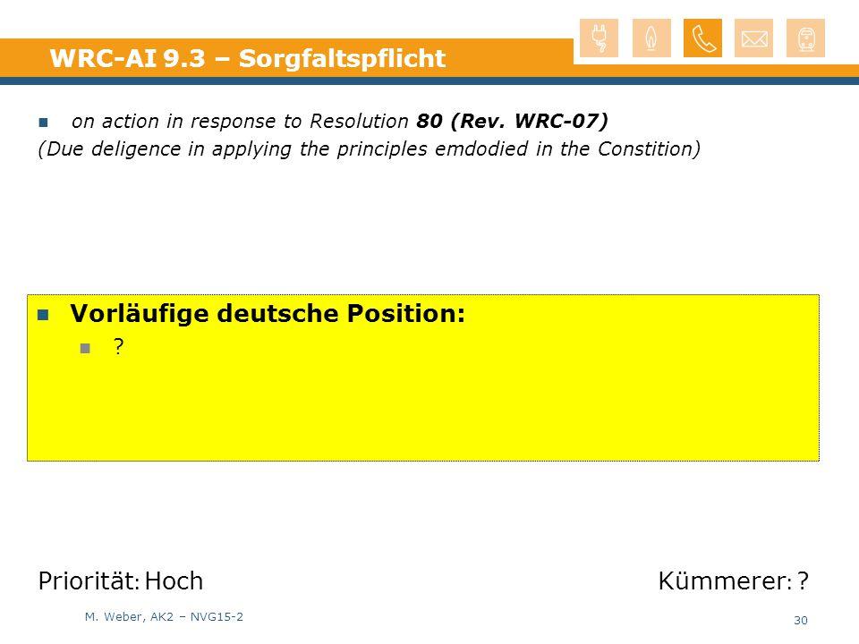 M.Weber, AK2 – NVG15-2 WRC-AI 9.3 – Sorgfaltspflicht on action in response to Resolution 80 (Rev.