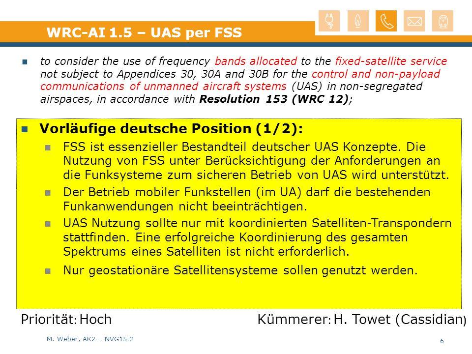 M. Weber, AK2 – NVG15-2 Vorläufige deutsche Position (1/2): FSS ist essenzieller Bestandteil deutscher UAS Konzepte. Die Nutzung von FSS unter Berücks