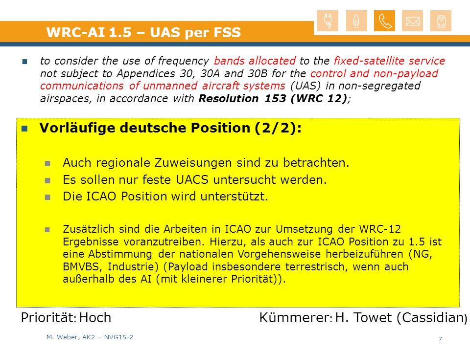 M. Weber, AK2 – NVG15-2 Vorläufige deutsche Position (2/2): Auch regionale Zuweisungen sind zu betrachten. Es sollen nur feste UACS untersucht werden.