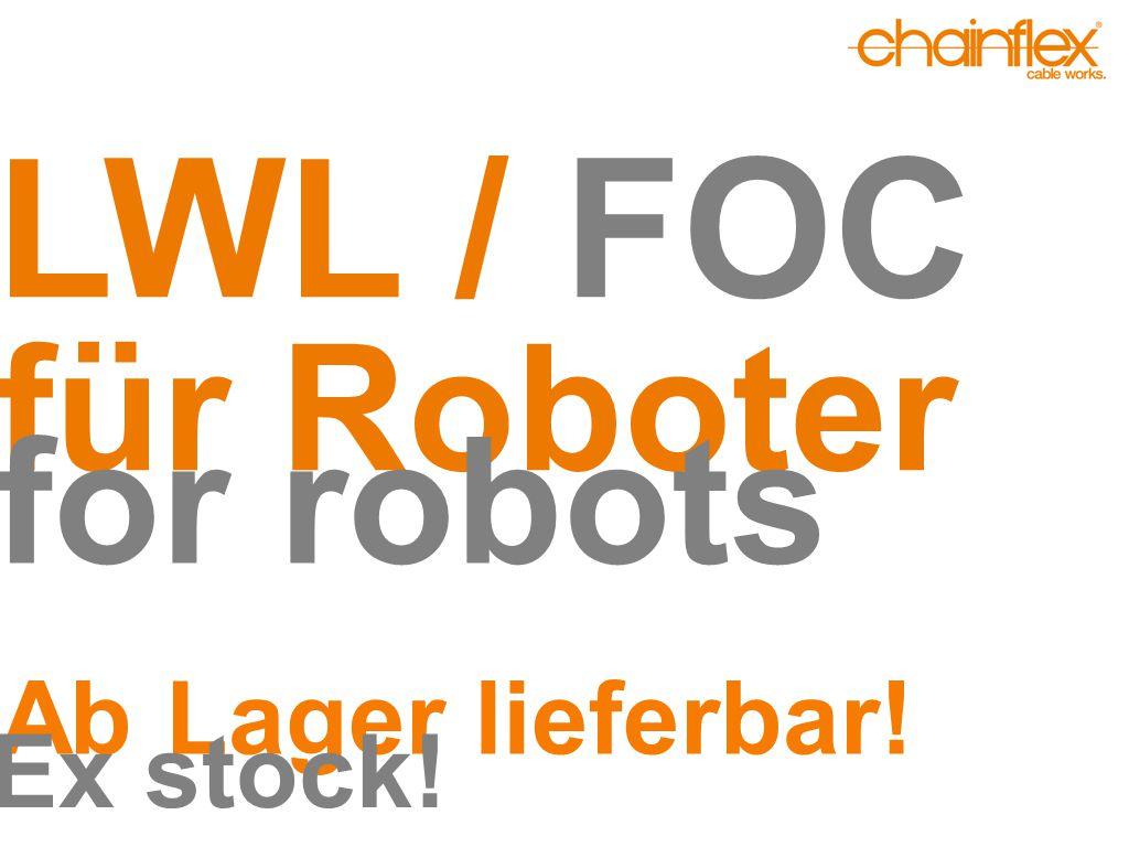 LWL / FOC für Roboter for robots Ab Lager lieferbar! Ex stock!