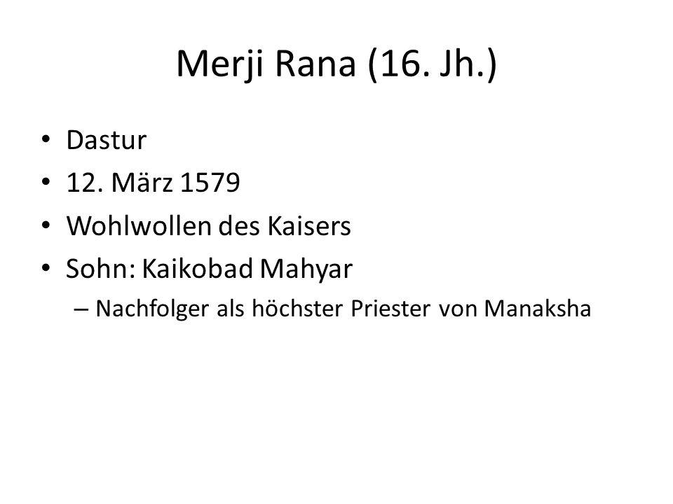 Merji Rana (16. Jh.) Dastur 12.