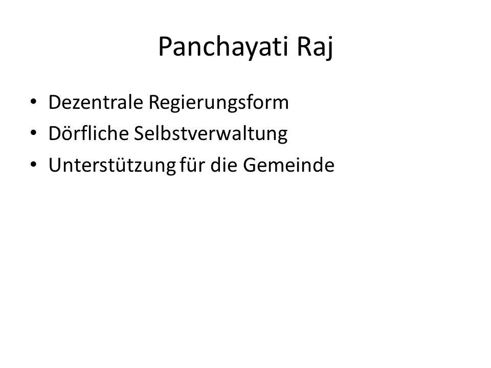 Panchayati Raj Dezentrale Regierungsform Dörfliche Selbstverwaltung Unterstützung für die Gemeinde