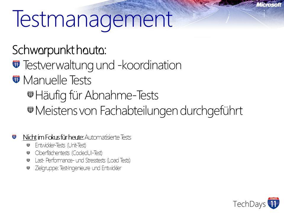 Testmanagement Schwerpunkt heute: Testverwaltung und -koordination Manuelle Tests Häufig für Abnahme-Tests Meistens von Fachabteilungen durchgeführt N