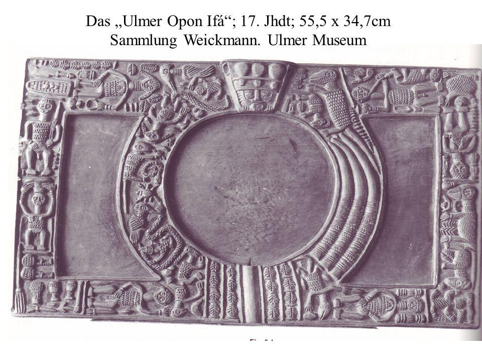 "Das ""Ulmer Opon Ifá""; 17. Jhdt; 55,5 x 34,7cm Sammlung Weickmann. Ulmer Museum"