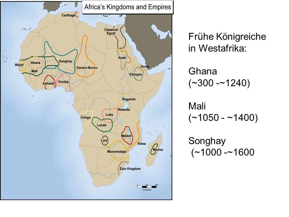 """Das Reich von Ghana (Wagadu) Ghana= Herrschertitel 773: erste Erwähnung: das """"Goldland gegründet von den Soninke ~800:wichtiger Handelsplatz 1076: Eroberung Kumbi Salehs (?) durch die Almoraviden 1203:der Fulani-Herrscher Sumabguru erobert Kumbi Saleh ~1240:Ende des Reiches"""