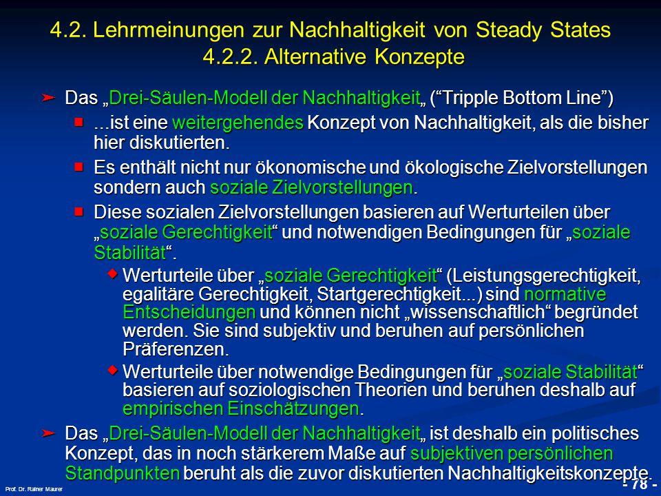 """© RAINER MAURER, Pforzheim - 78 - Prof. Dr. Rainer Maurer ➤ Das """"Drei-Säulen-Modell der Nachhaltigkeit"""" (""""Tripple Bottom Line"""") ■...ist eine weitergeh"""