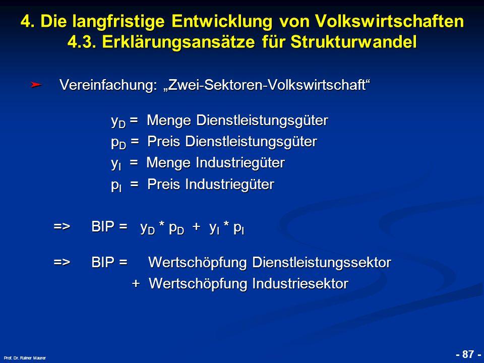 """© RAINER MAURER, Pforzheim - 87 - Prof. Dr. Rainer Maurer ➤ Vereinfachung: """"Zwei-Sektoren-Volkswirtschaft"""" y D = Menge Dienstleistungsgüter y D = Meng"""