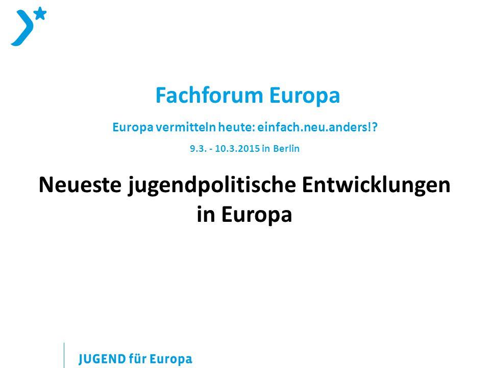 Fachforum Europa Europa vermitteln heute: einfach.neu.anders!.