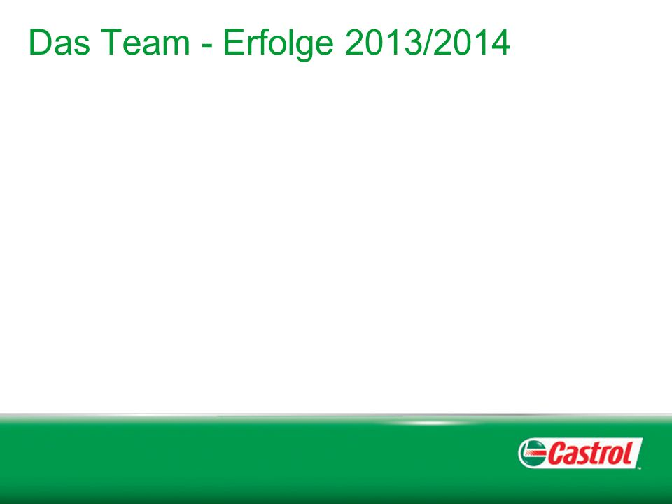 Das Team - Erfolge 2013/2014
