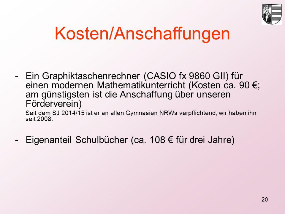 20 Kosten/Anschaffungen -Ein Graphiktaschenrechner (CASIO fx 9860 GII) für einen modernen Mathematikunterricht (Kosten ca.