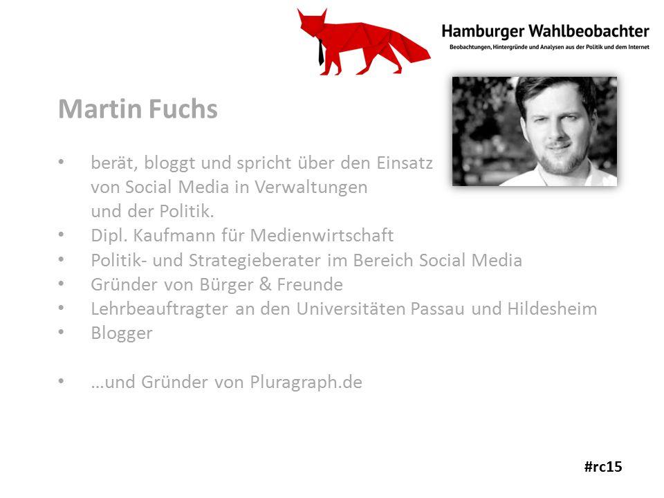 Martin Fuchs berät, bloggt und spricht über den Einsatz von Social Media in Verwaltungen und der Politik.
