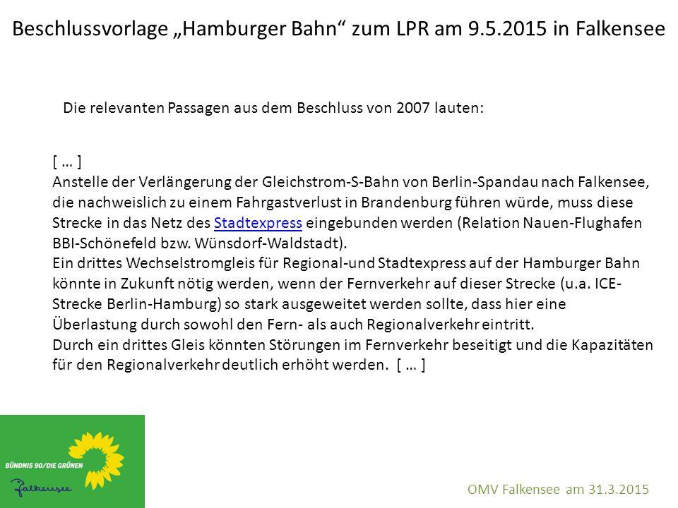 """Beschlussvorlage """"Hamburger Bahn zum LPR am 9.5.2015 in Falkensee OMV Falkensee am 31.3.2015 Die Zusammenarbeit mit dem Deutschen Bahnkundenverband, Regionalverband Havelland hat folgende Ergebnisse erbracht:"""