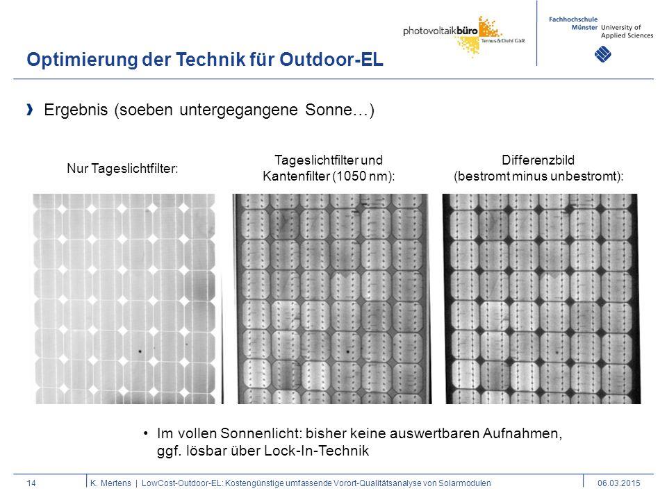 Optimierung der Technik für Outdoor-EL 14 Ergebnis (soeben untergegangene Sonne…) K. Mertens | LowCost-Outdoor-EL: Kostengünstige umfassende Vorort-Qu