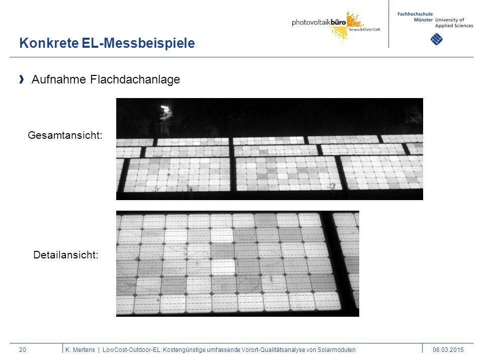 Konkrete EL-Messbeispiele 20 Aufnahme Flachdachanlage K. Mertens | LowCost-Outdoor-EL: Kostengünstige umfassende Vorort-Qualitätsanalyse von Solarmodu