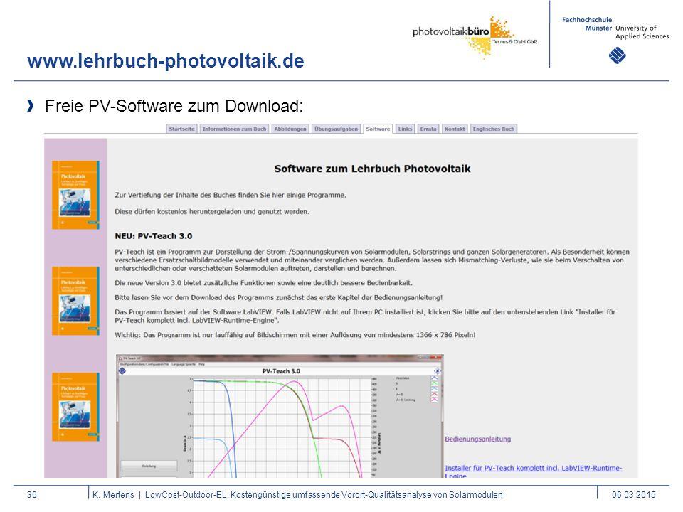 Freie PV-Software zum Download: www.lehrbuch-photovoltaik.de 36K. Mertens | LowCost-Outdoor-EL: Kostengünstige umfassende Vorort-Qualitätsanalyse von