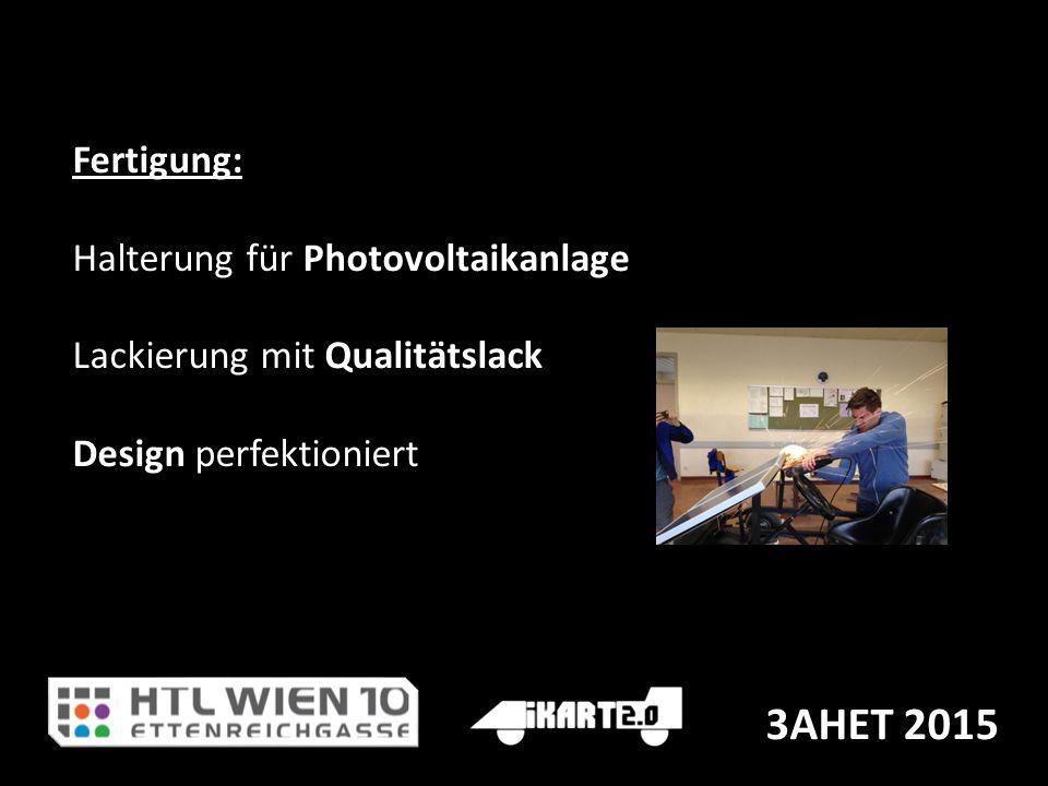 3AHET 2015 Fertigung: Halterung für Photovoltaikanlage Lackierung mit Qualitätslack Design perfektioniert
