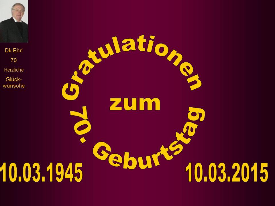 Dk Ehrl 70 Herzliche Glück- wünsche Der Kirchenchor unter Leitung von Herrn Feith gratulierte mit dem Böhmerwald-Lied