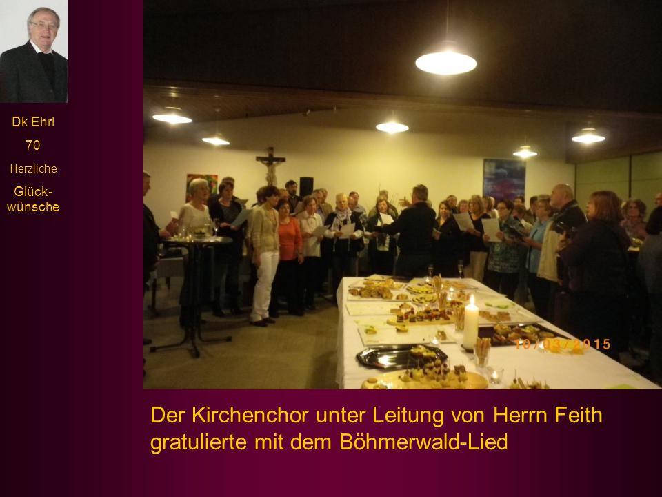 Dk Ehrl 70 Herzliche Glück- wünsche In die Runde der Gratulanten reihten sich Dekanatsratsvorsitzender Albert Rösch und Herr Erich Schaufler vom Verla
