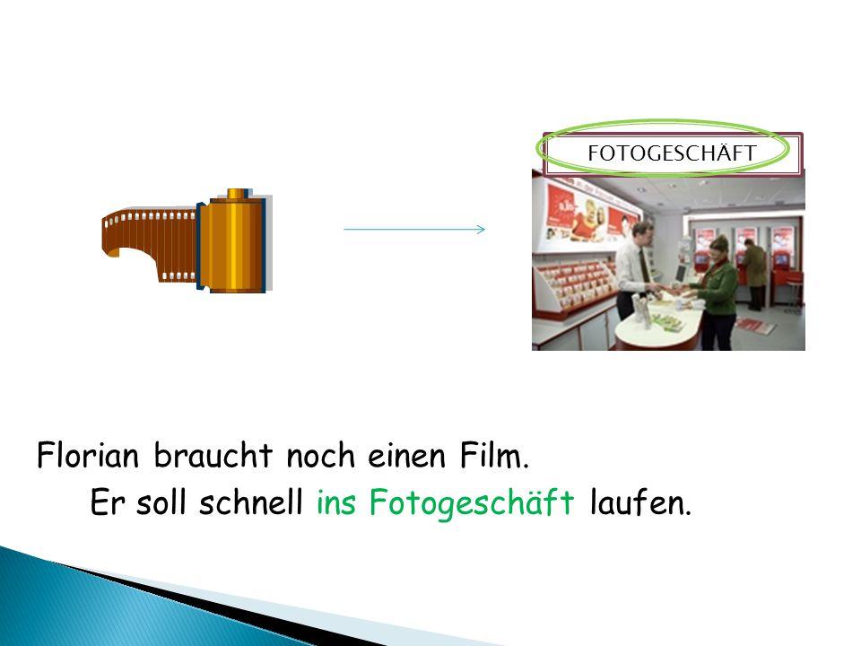 Florian braucht noch einen Film. Er soll schnell ins Fotogeschäft laufen. FOTOGESCHÄFT