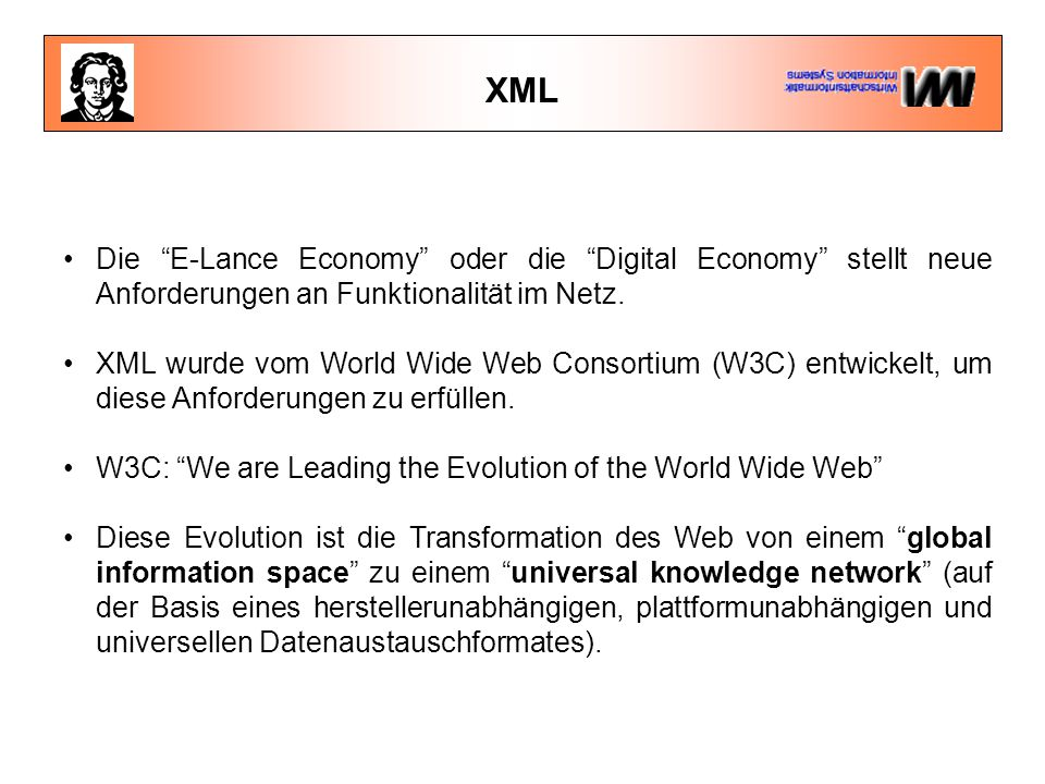 XML Die E-Lance Economy oder die Digital Economy stellt neue Anforderungen an Funktionalität im Netz.