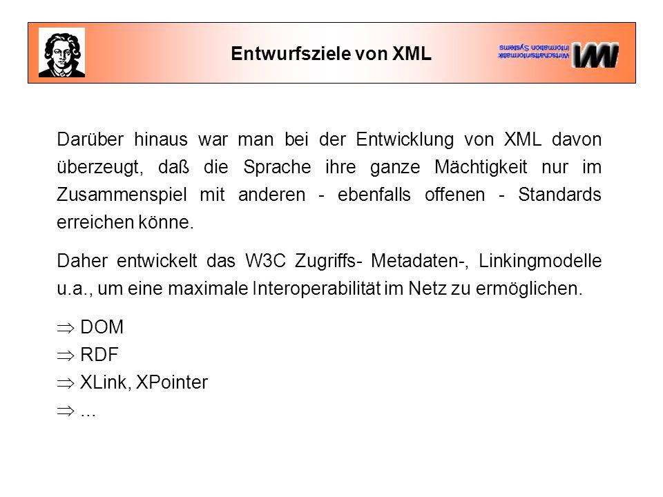 XML öffnet die Netze Obwohl XML noch sehr jung ist, hat es bereits eine erhebliche Verbreitung erfahren.