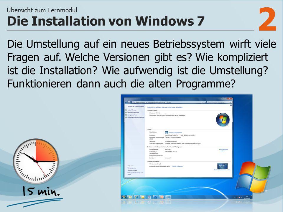 2 Die Umstellung auf ein neues Betriebssystem wirft viele Fragen auf.