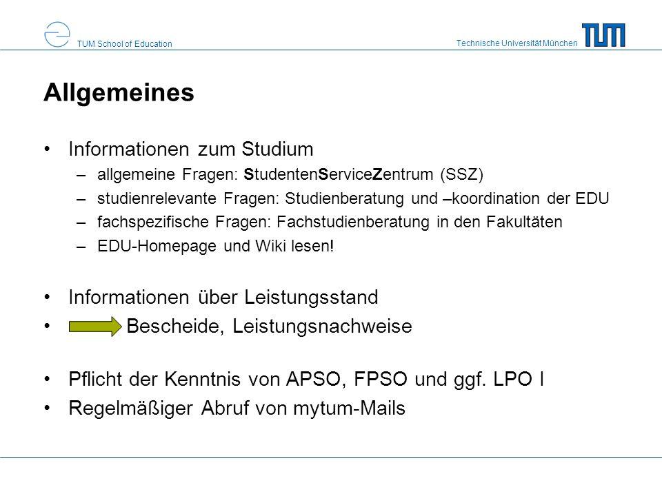 Technische Universität München TUM School of Education Prüfungsordnungen rechtliche Grundlage für den Studiengang Prüfungsfristen und Studienfortschrittskontrolle Modulkatalog –Pflichtmodule –Wahlmodule können vom Prüfungsausschuss fortgeschrieben werden –In Biologie-Chemie auch Wahlpflichtmodule Zusätzlich gilt die Lehramtsprüfungsordnung I (LPO I 2008)
