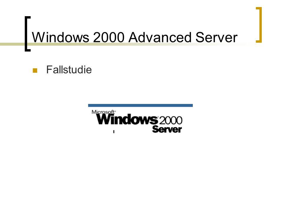Windows 2000 Advanced Server Fallstudie