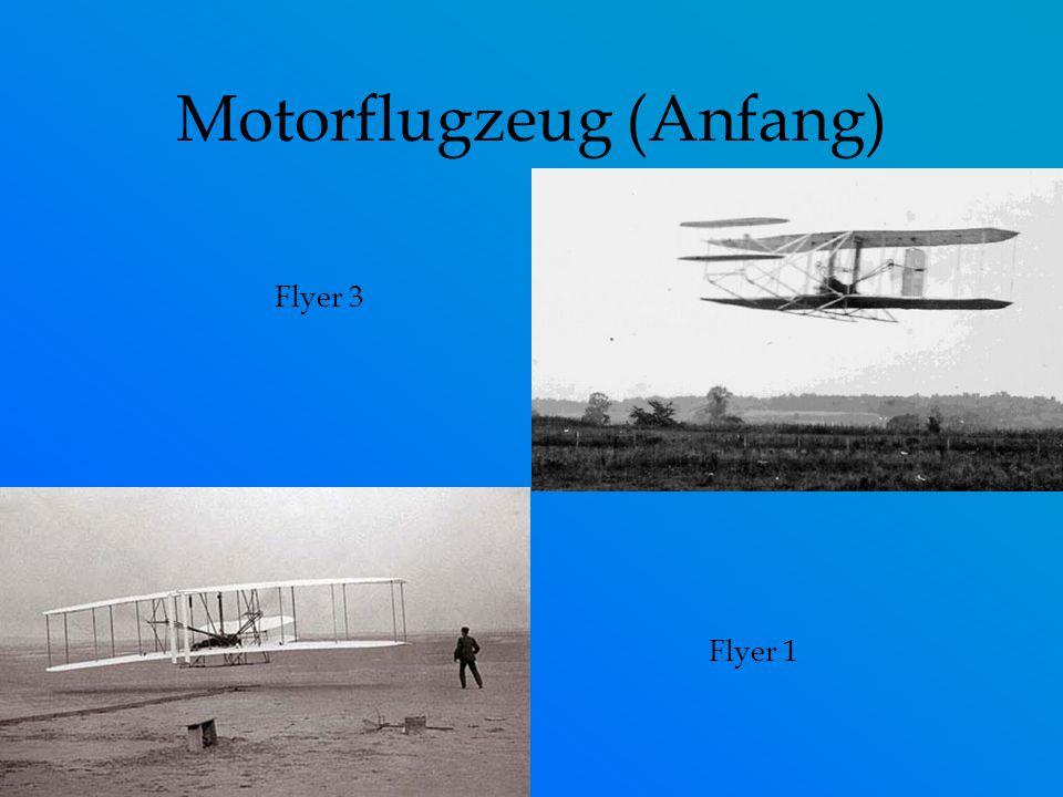 Motorflugzeug (Anfang) Flyer 3 Flyer 1