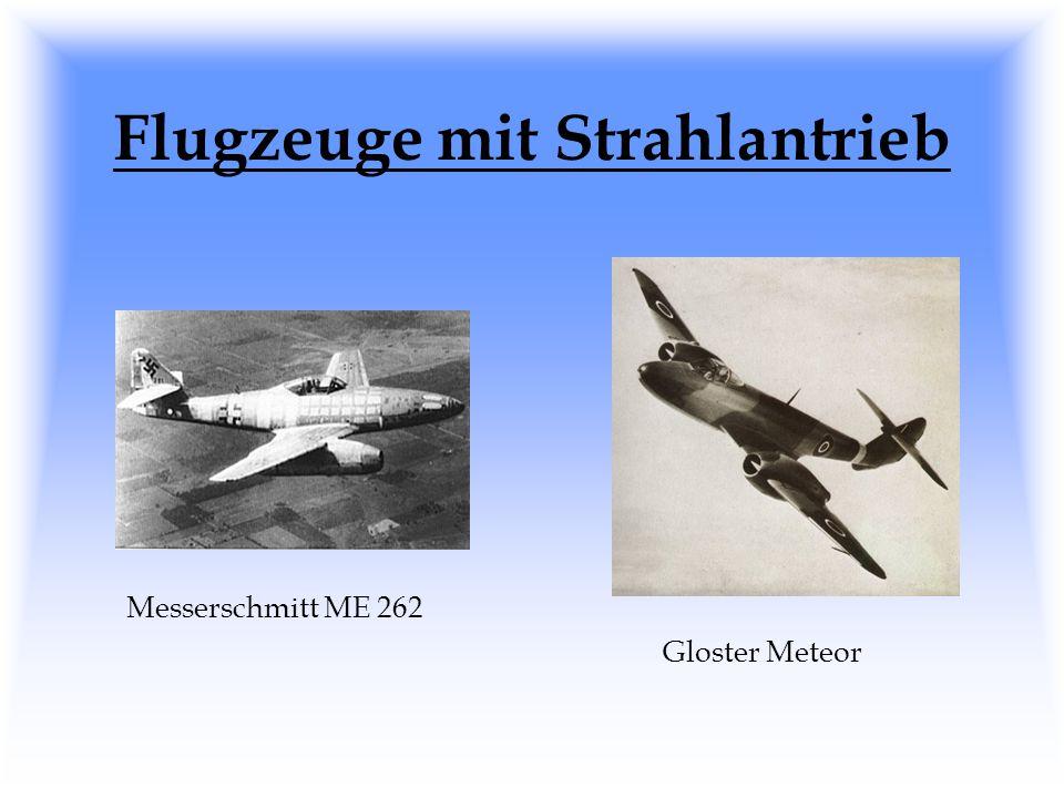 Flugzeuge mit Strahlantrieb Messerschmitt ME 262 Gloster Meteor