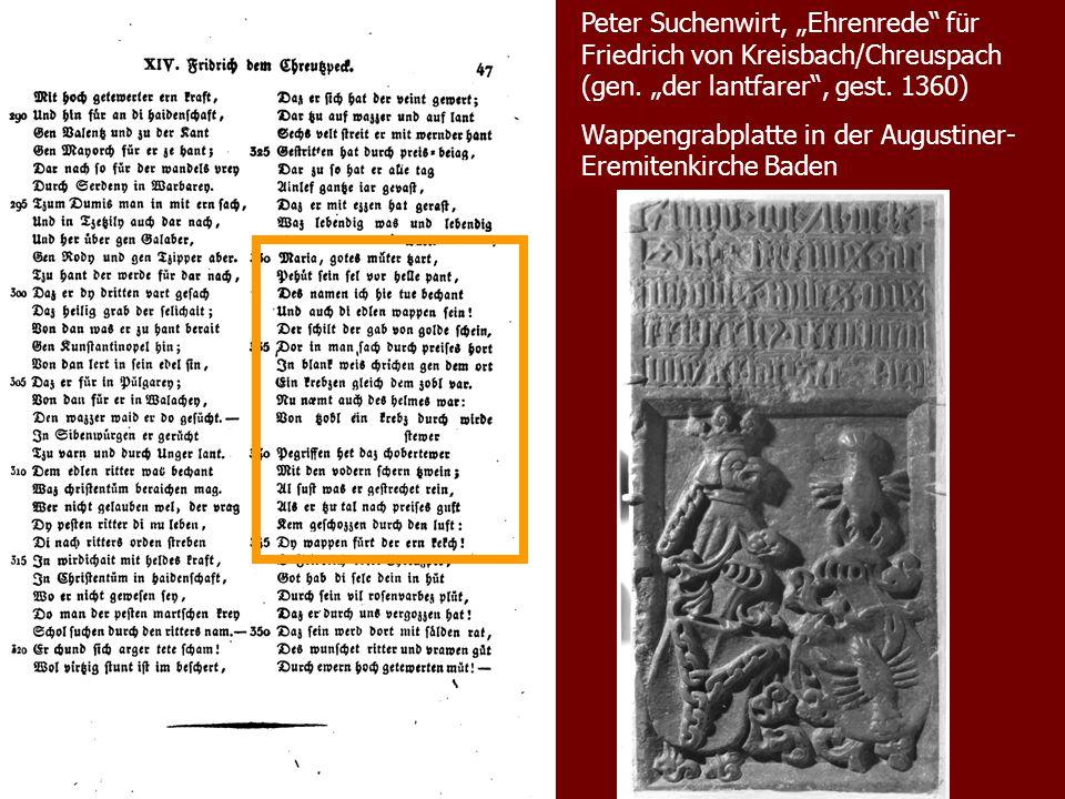 """Peter Suchenwirt, """"Ehrenrede"""" für Friedrich von Kreisbach/Chreuspach (gen. """"der lantfarer"""", gest. 1360) Wappengrabplatte in der Augustiner- Eremitenki"""