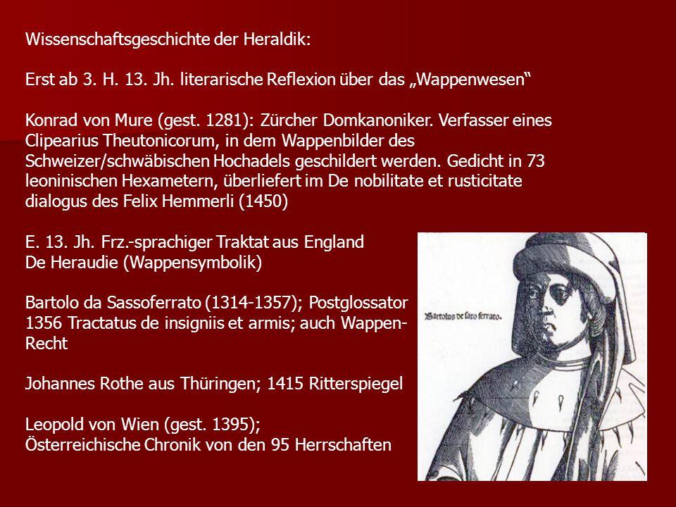 """Wissenschaftsgeschichte der Heraldik: Erst ab 3. H. 13. Jh. literarische Reflexion über das """"Wappenwesen"""" Konrad von Mure (gest. 1281): Zürcher Domkan"""
