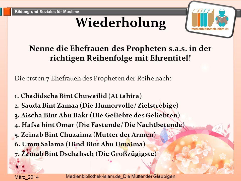 Die Großzügigste März_2014 Medienbibliothek-islam.de_Die Mütter der Gläubigen Zeinab Bint Dschahsch r.a.