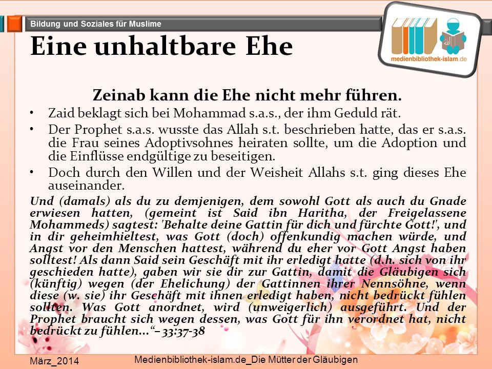 Eine unhaltbare Ehe März_2014 Medienbibliothek-islam.de_Die Mütter der Gläubigen Zeinab kann die Ehe nicht mehr führen. Zaid beklagt sich bei Mohammad