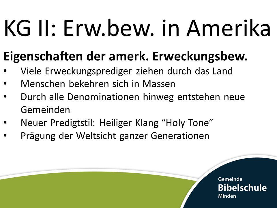 KG II: Erw.bew. in Amerika Eigenschaften der amerk.