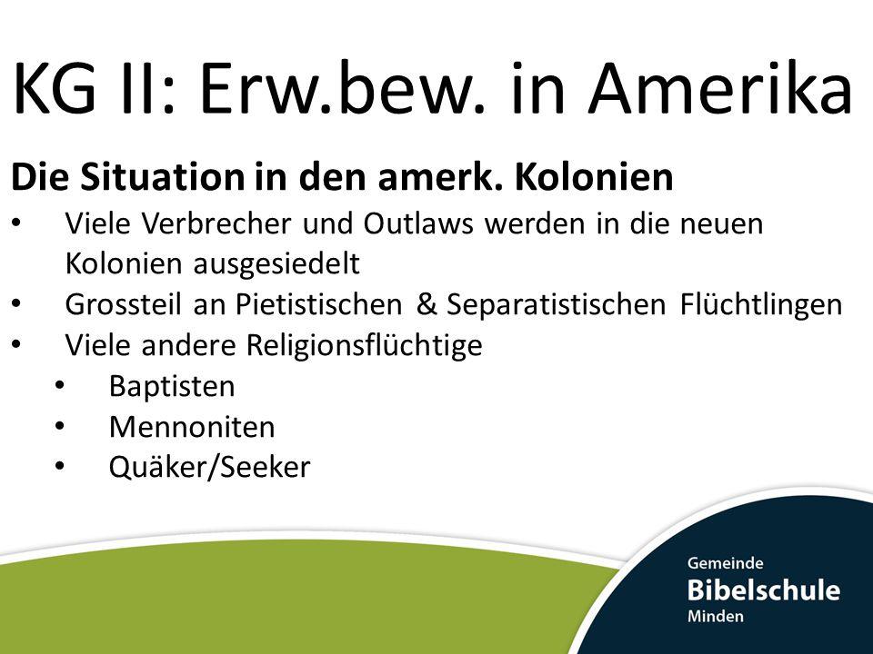 KG II: Erw.bew.in Amerika Die Situation in den amerk.