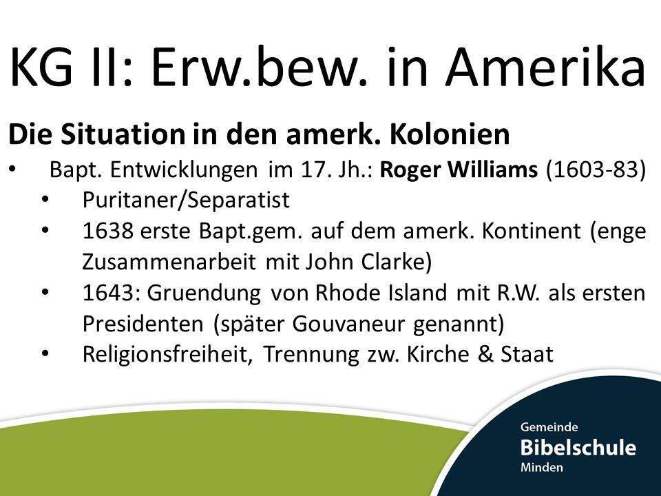 KG II: Erw.bew.in Amerika Erste Baptistengemeinde auf dem amerik.
