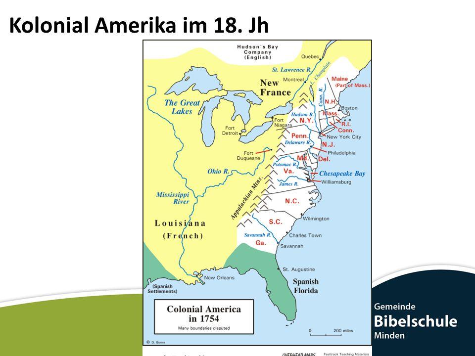 Kolonial Amerika im 18. Jh