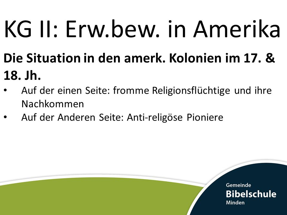 KG II: Erw.bew.in Amerika Die Situation in den amerk.