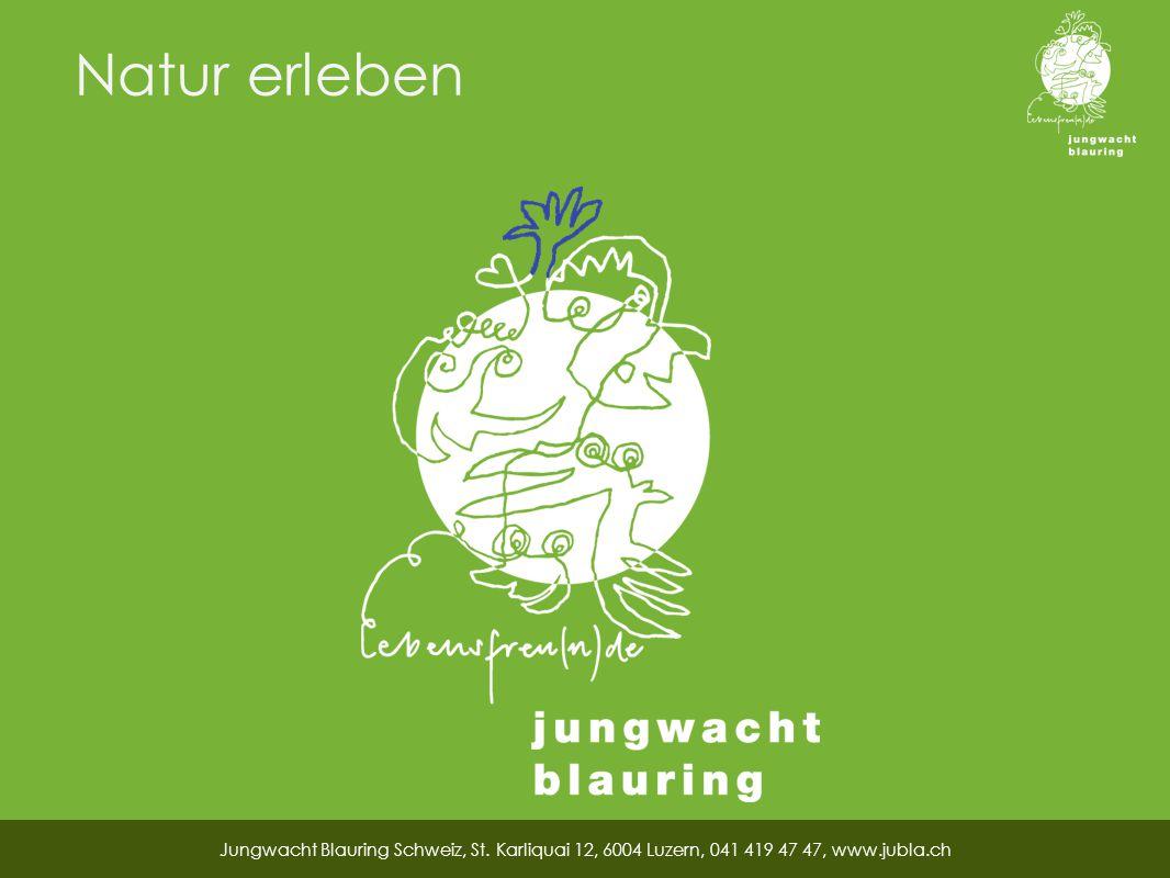 Natur erleben Jungwacht Blauring Schweiz, St.