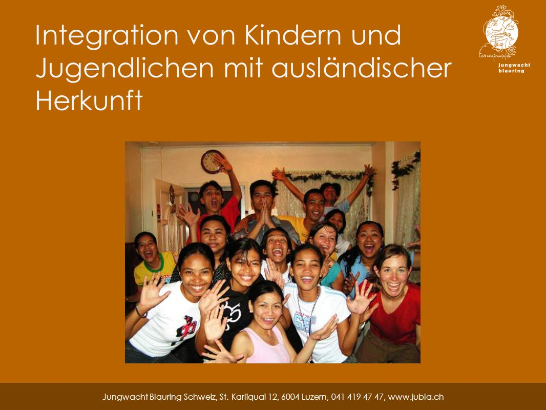 Integration von Kindern und Jugendlichen mit ausländischer Herkunft Jungwacht Blauring Schweiz, St.