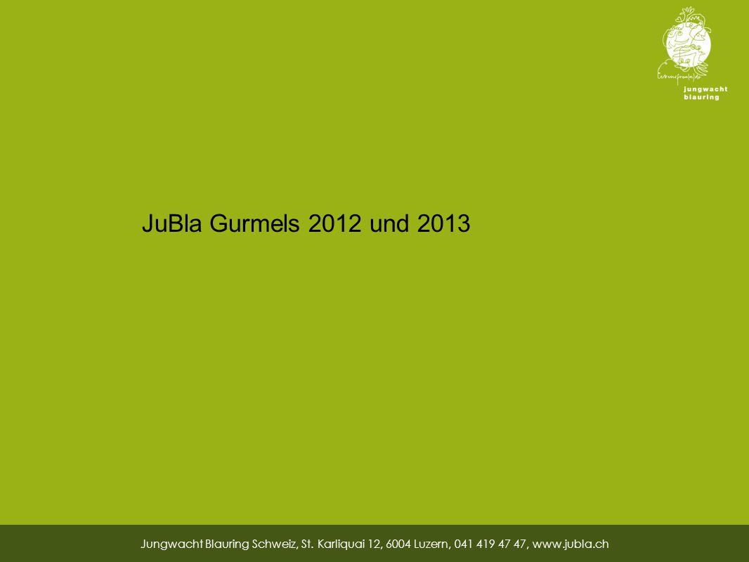 26 JuBla Gurmels 2012 und 2013 Jungwacht Blauring Schweiz, St.