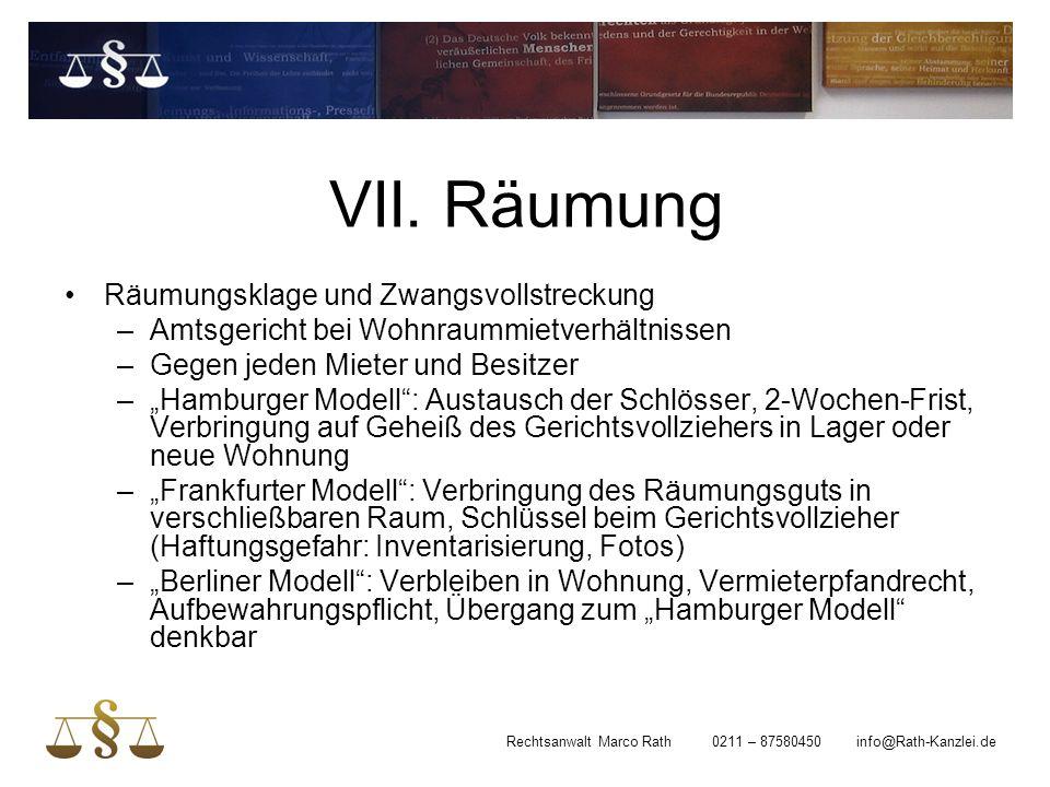 """VII. Räumung Räumungsklage und Zwangsvollstreckung –Amtsgericht bei Wohnraummietverhältnissen –Gegen jeden Mieter und Besitzer –""""Hamburger Modell"""": Au"""